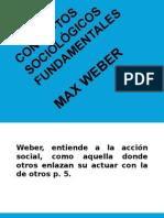 CONCEPTOS SOCIOLÓGICOS FUNDAMENTALES DE MAX WEBER.pptx