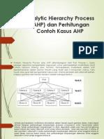 penelitian Analytic Hierarchy Process (AHP) Dan Perhitungan