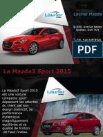 Mazda3 Sport 2015 - Caractéristiques, prix, garantie
