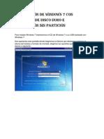 Instalación de Windows 7 Con Partición de Disco Duro e Instalación Sin Partición
