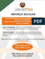 REFORÇO ESCOLAR ARACAJU CONDOMINIO SPAZIO ACQUA