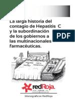 La Larga Historia Del Contagio de Hepatitis C y La Subordinación de Los Gobiernos a Las Multinacionales Farmacéuticas. Por Angeles Maestro. Monográficos RedRoja