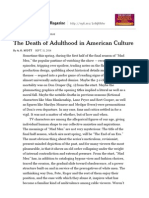 The Death of Adulthood in American Culture (a. O. Scott) NYT