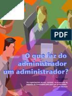 o Que Faz Do Administrador Um Administrador (1)