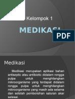 Presentasi Kelompok 1 Medikasi