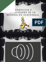 Importancia, Beneficios y Debilidades de La Minería