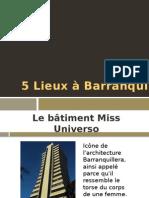 5 Lieux à Barranquilla
