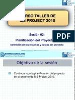 02. Curso Taller de MS Project 2010 - Planificación Del Proyecto (II)