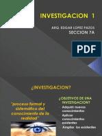 Investigación y Método Científico INVESTIGACIÓN 1