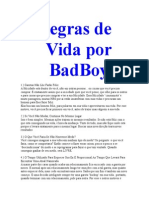 Regras Da Vida Por BadBoy