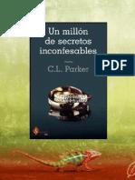 C. L. Parker, Serie Dueto Del Millonario 1, Un Millón de Secretos Inconfesables