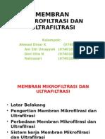 Membran Mikrofiltrasi Dan Ultrafiltrasi Baru