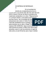ACTA de ENTREGA de MATERIALES EXISTENTESEn La Localidad de Kuquipata Distrito de Vilcabamba Provincia La Convención a Los Treinta Días Del Mes Abril Del Año 2013 a Horas 1