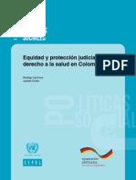 Uprimny, Rodrigo y Juanita Durán - Equidad y Protección Judicial Del Derecho a La Salud en Colombia – 70 Pág