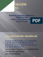 La Educación Medieval - Danitza y Diego