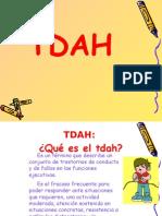 TDA-H (Trastornos Por Deficit de Atención e Hiperactividad).Ppt