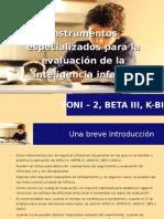 Instrumentos Especializados Para La Evaluación de La Inteligencia