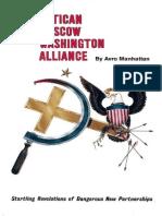 The Vatican Moscow Washington Alliance - Avro Manhattan