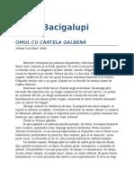 Paolo Bacigalupi-Omul Cu Cartela Galbena 1.0 10