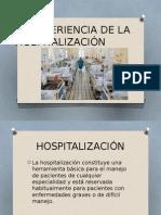 La Experiencia de La Hospitalización