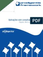 Prodigentia Framework [pt]