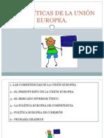 Las Políticas de La Unión Europea