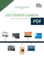 Los Tiempos Cambian. Historia de La Economía