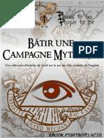 Batir Une Campagne Mythique