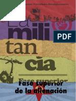 La militancia fase suprema de la alienación