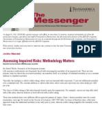 Assessing Impaired Risks Methodology Matters