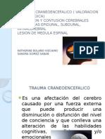 TRAUMA   CRANEOENCEFALICO ( VALORACION NEUROLOGICA).pptx