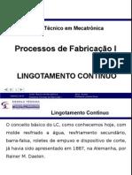 Aula 09_O processo de Lingotamento Contínuo.ppt
