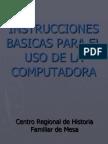 Instrucciones Basicas Para El Uso de La Computadora