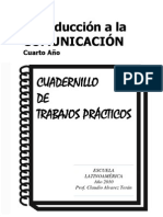 Introducción a la Comunicacion Cuaderno de Practicos 2010