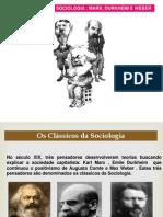 Clássicos Da Sociologia - Durkheim, Marx e Weber