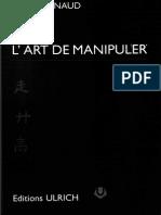Raynaud Pierre - L'Art de Manipuler