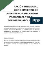 Declaración Universal Del Reconocimiento de La Existencia Del Orden Patriarcal y de Su Definitiva Abolición