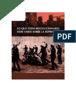 Lo Que Todo Revolucionario Debe Saber Sobre La Represión