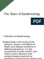 The Basic of Epidemiology