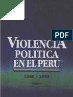 Violencia Política en El Perú 1980-88. DESCO Centro de Estudios y Promoción Del Desarrollo. 1989