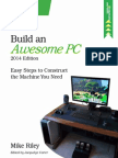 Build an Awesome PC, 2014 Edition- Easy Steps to Construct the Machine You Need