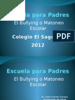 Escuela Para Padres - Bullying o Matoneo Escolar