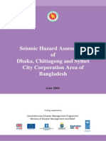 Seismic Hazard Assessment of Dhaka, Chittagong & Sylhet City Corporation Area - 2009