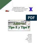 Trabajo Aditivos - Tipo E y F