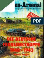 Waffen-Arsenal Sp 10 - Die Deutsche Fernlenktruppe 1940-1943. Band 1