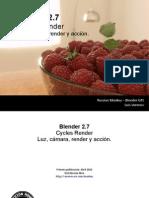 Blender Cycles. Luz, Cámara, Render Y Acción