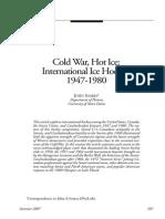 Cold War, Hot Ice