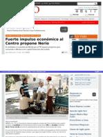 16-04-2015 Fuerte impulso económico al Centro, propone Nerio.