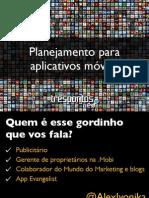 planejamentoaplicativosalexivonika2-121205061830-phpapp02