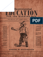 A Sentimental Education for the Working Man by Robert M. Buffington